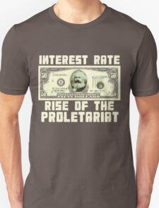 (Interest Rate) Rise Of The Proletariat T-Shirt