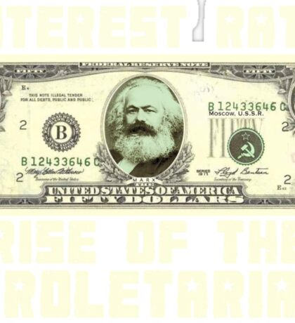 (Interest Rate) Rise Of The Proletariat Sticker