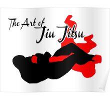The Art of Jiu Jitsu Arm Bar  Poster