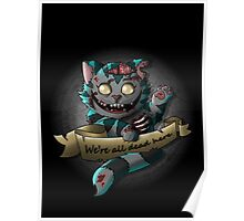 The Zombie  Cheshire Cat Poster