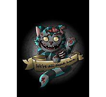 The Zombie  Cheshire Cat Photographic Print