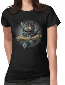 The Zombie  Cheshire Cat Womens Fitted T-Shirt