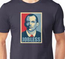 JOBLESS Unisex T-Shirt