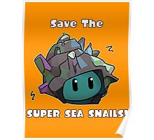 Save The Super Sea Snails Poster