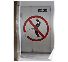 Street Sign: Defense de Pisser! Poster