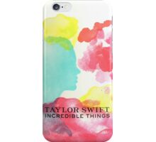 Taylor Swift - Incredible Things iPhone Case/Skin