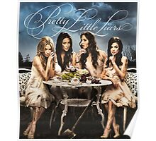 Pretty Little Liars - PLL - (Designs4You) Poster