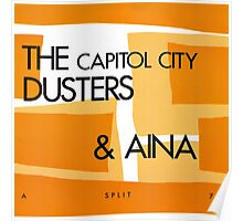 THE CAPITOL CITY DUSTERS & AINA - SPLIT Poster