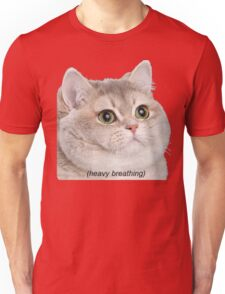 Heavy Breathing Cat- Improved Unisex T-Shirt
