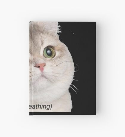 Heavy Breathing Cat- Improved Hardcover Journal
