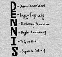 The Dennis System Unisex T-Shirt