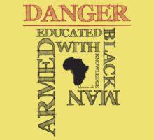 DANGER! by Melanated