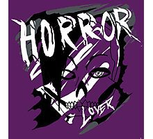 horror lover Photographic Print