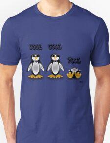 Cool Cool Fool Unisex T-Shirt