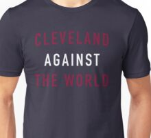Cleveland Against the World - Cavs Blue Unisex T-Shirt