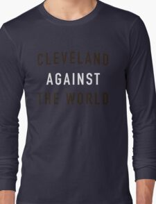 Cleveland Against the World - Browns Colors - Orange Long Sleeve T-Shirt