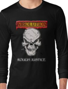 ABSOLUTION 2011 ROUGH JUSTICE Long Sleeve T-Shirt