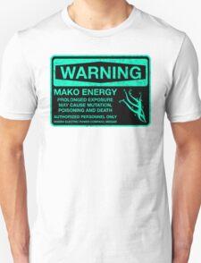 Sticker! Warning: Mako Energy Unisex T-Shirt