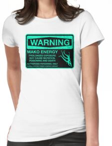Sticker! Warning: Mako Energy Womens Fitted T-Shirt