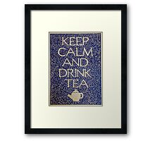 Keep Calm And Drink Tea Framed Print