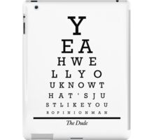 The Big Lebowski Eye Chart iPad Case/Skin