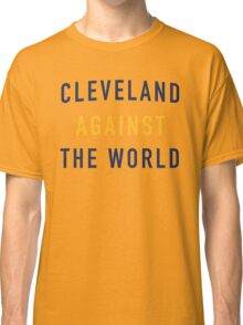 Cleveland Against the World - Cavs Red Classic T-Shirt