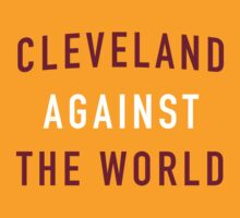 Cleveland Against the World - Cavs Yellow by SenorRickyBobby