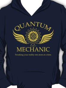 QUANTUM MECHANIC T-Shirt