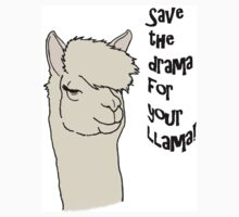 Save the drama for your llama! by Christina Hulette