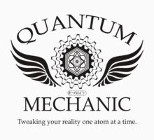 QUANTUM MECHANIC (blk) by GUS3141592