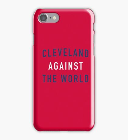 Cleveland Against the World - Indians Red iPhone Case/Skin