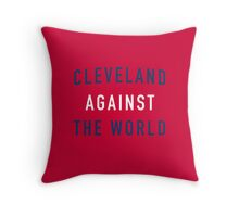 Cleveland Against the World - Indians Red Throw Pillow