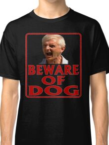 Beware of Barking Man Classic T-Shirt