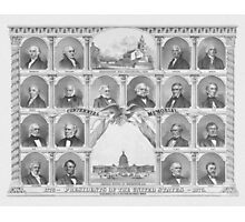 Presidents Of The United States 1776 - 1876  Photographic Print