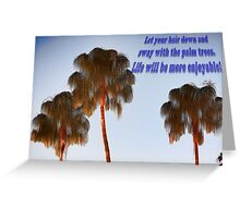 Hairy Palm Trees Greeting Card