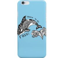 Born To Be Free Orca Zentangle iPhone Case/Skin