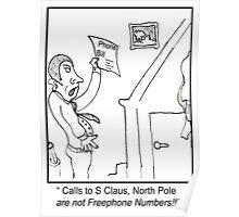 Funny North Pole Phone bill Cartoon. Poster