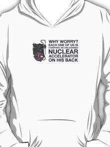 Nuclear Accelerator T-Shirt