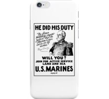US Marines Recruiting - He Did His Duty iPhone Case/Skin