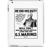 US Marines Recruiting - He Did His Duty iPad Case/Skin