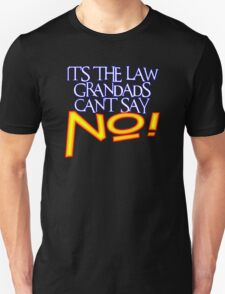 GRANDADS LAW 1 T-Shirt