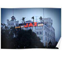 Home of Jax Beer Poster