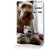 Lean on me Greeting Card