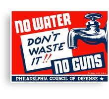 No Water No Guns -- WPA Canvas Print