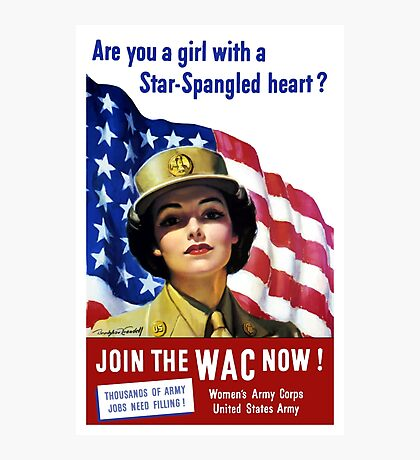 Join The WAC Now -- Army Recruiting Photographic Print