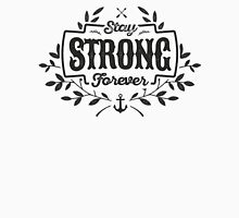 STAY STRONG FOREVER black T-Shirt