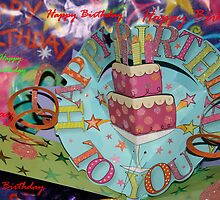 Happy Birthday To You by aussiebushstick
