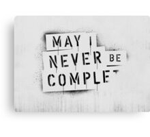 NEVER BE COMPLF Canvas Print