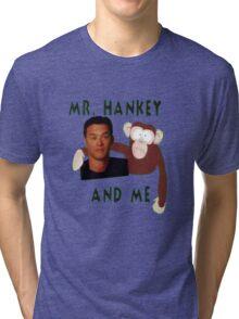 Mr. Hankey and Me Tri-blend T-Shirt
