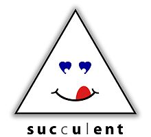 my ENTry for the ENT contENT competition is: succulent by Lar Matre